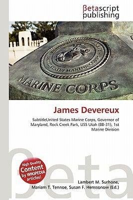James Devereux written by Surhone, Lambert M. , Tennoe, Mariam T. , Henssonow, Susan F.