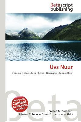 Uvs Nuur written by Lambert M. Surhone