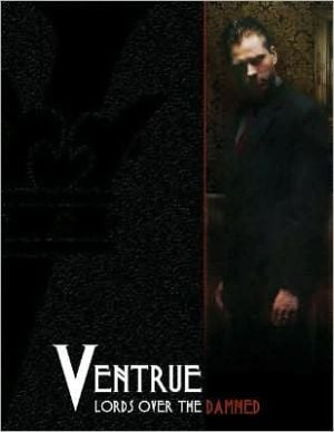 Ventrue: Lords over the Damned book written by Russell Bailey