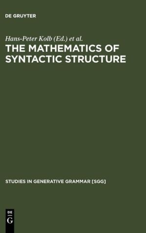Mathematics of Syntactic Structure Trees and Their Logics written by Hans-Peter Kolb