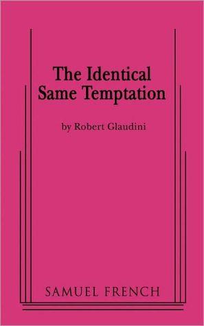Identical Same Temptation book written by Bob Glaudini