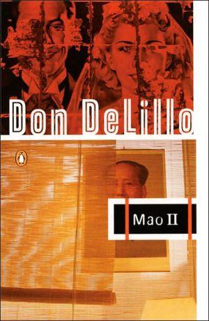 Mao II book written by Don DeLillo