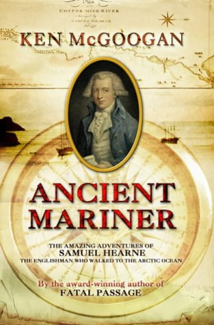 Ancient Mariner written by Ken McGoogan