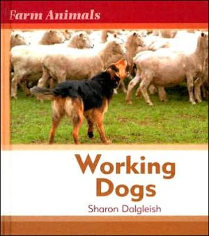 Working Dogs book written by Sharon Dalgleish