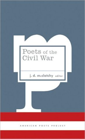 Poets of the Civil War written by J. D. McClatchy