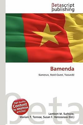Bamenda written by Lambert M. Surhone