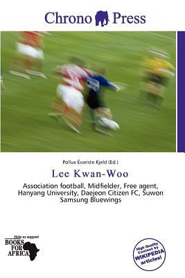 Lee Kwan-Woo written by Pollux Variste Kjeld