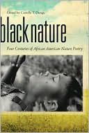 Black Nature written by Camille T. Dungy