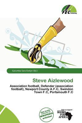 Steve Aizlewood written by Columba Sara Evelyn
