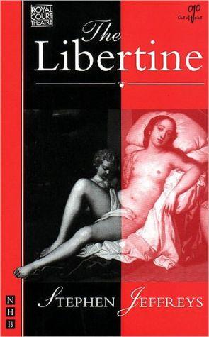 The Libertine book written by Stephen Jeffreys