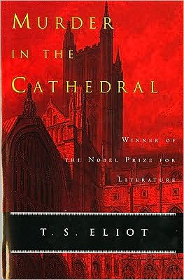 Murder in the Cathedral book written by T. S. Eliot