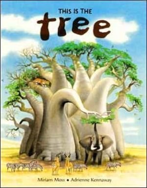 This Is the Tree book written by Miriam Moss