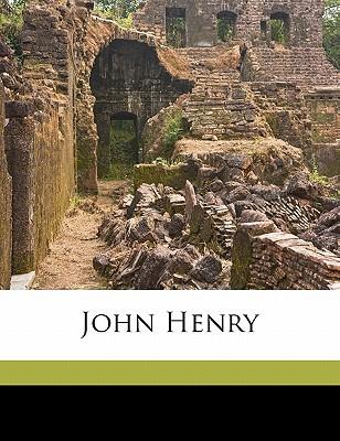 John Henry book written by Hobart, George 1867