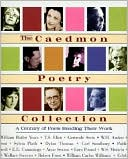 Caedmon Poetry Collection: A Century of Poets Reading Their Work (3 CDs) book written by Various