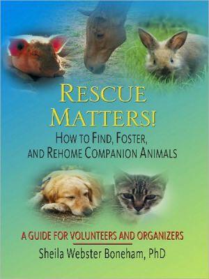 Rescue Matters! book written by Sheila Webster Boneham
