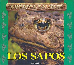 Los Sapos (America Salvaje Serie) book written by Lee Jacobs