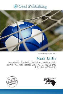 Mark Lillis written by Aaron Philippe Toll