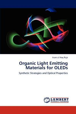 Organic Light Emitting Materials for Oleds written by