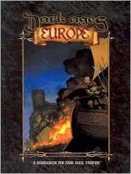 Dark Ages Europe book written by White Wolf Staff