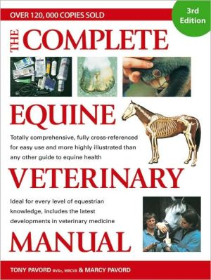 Complete Equine Veterinary Manual book written by Tony Pavord