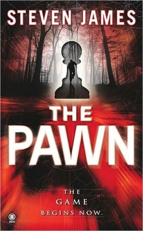 The Pawn (Patrick Bowers Files Series #1) book written by Steven James