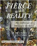 Fierce with Reality: An Anthology of Literature on Aging book written by Margaret Cruikshank