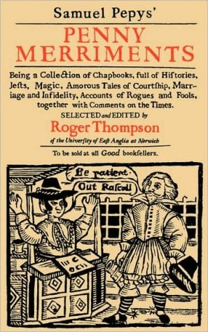 Samuel Pepys' Penny Merriments written by Roger Thompson