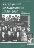 Development of Mathematics 1950 - 2000 written by Jean-Paul Pier (Editor)