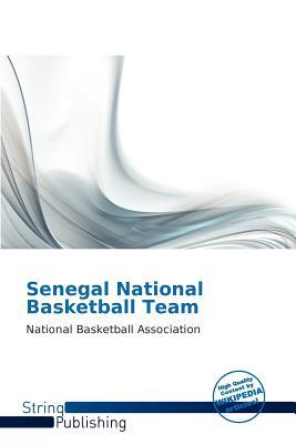 Senegal National Basketball Team written by Jules Reene