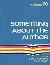 Something about the Author, Vol. 70 book written by Donna Olendorf