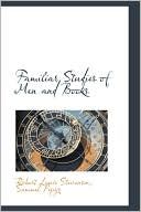 Familiar Studies of Men and Books book written by Robert Louis Stevenson