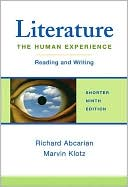 Literature: The Human Experience Shorter: Reading and Writing written by Richard Abcarian