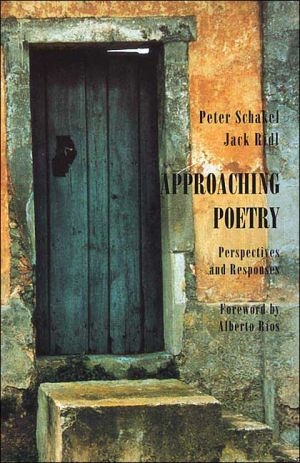 Approaching Poetry: Perspectives and Responses book written by Peter Schakel