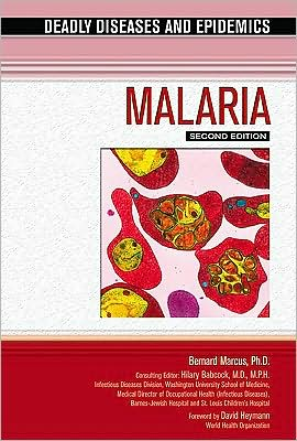 Malaria, Second Edition book written by Bernard Marcus