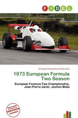 1973 European Formula Two Season written by Christabel Donatienne Ruby