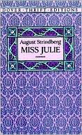 Miss Julie ( Dover Thrift Editions) book written by August Strindberg