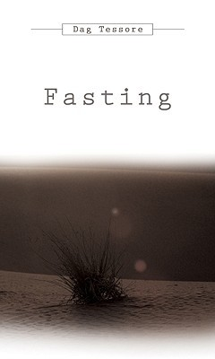 Fasting written by Tessore, Dag