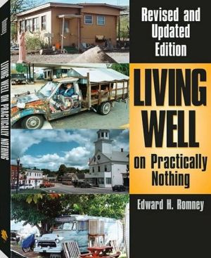Living Well On Practically Nothing book written by Edward H. Romney