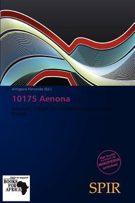 10175 Aenona written by Antigone Fernande