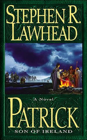 Patrick: Son of Ireland book written by Stephen R. Lawhead