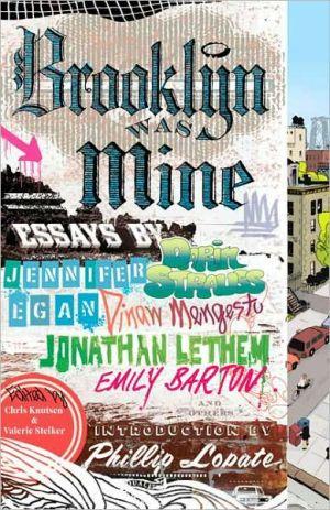 Brooklyn Was Mine book written by Chris Knutsen