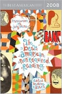 The Best American Nonrequired Reading 2008 book written by Dave Eggers