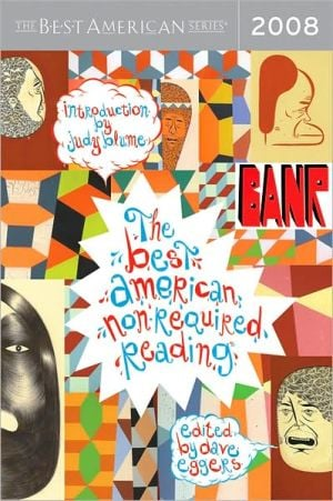The Best American Nonrequired Reading 2008 written by Dave Eggers