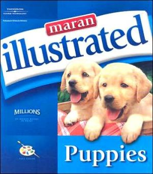 Maran Illustrated: Puppies book written by maranGraphics Development maranGraphics Development Group