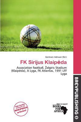 FK Sirijus Klaip Da written by Germain Adriaan