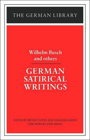 German Satirical Writings book written by Wilhelm Busch