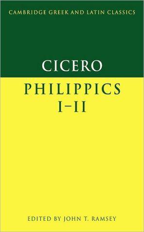 Cicero: Philippics I-II book written by Marcus Tullius Cicero