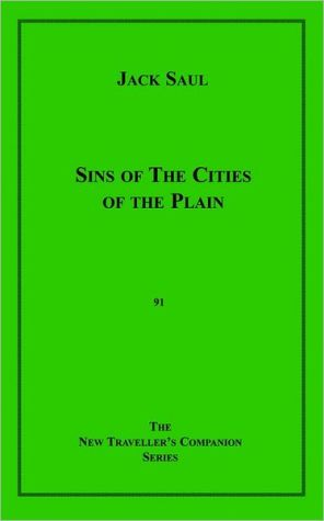 Sins of the Cities of the Plain book written by Jack Saul