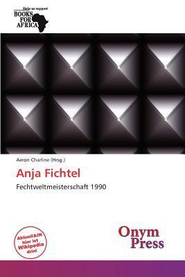 Anja Fichtel written by Aeron Charline