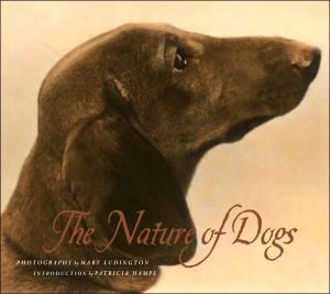 The Nature of Dogs written by Mary Ludington
